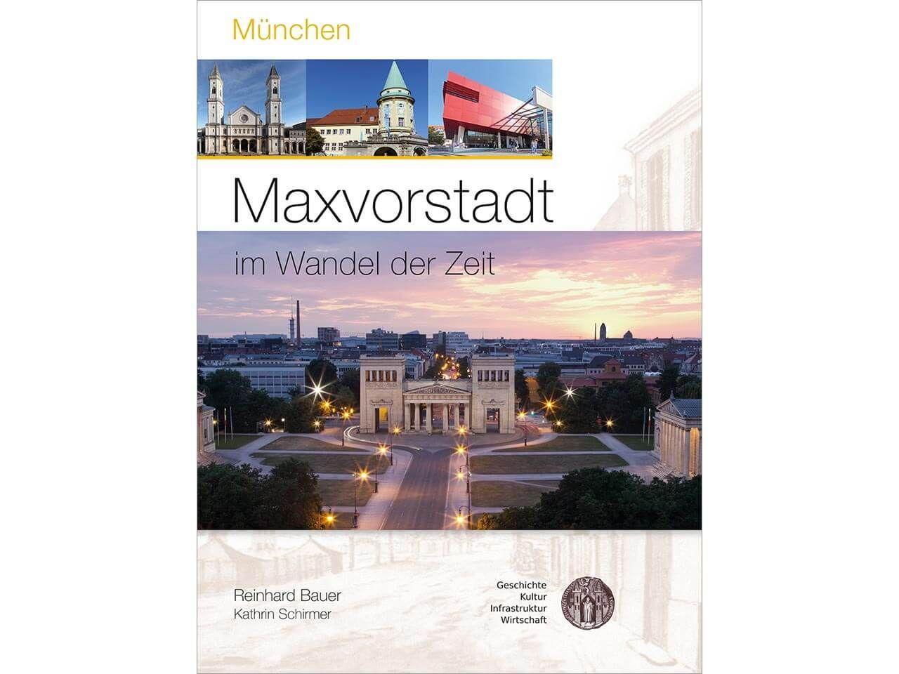 """Im Wandel der Zeit """"München – Maxvorstadt"""""""