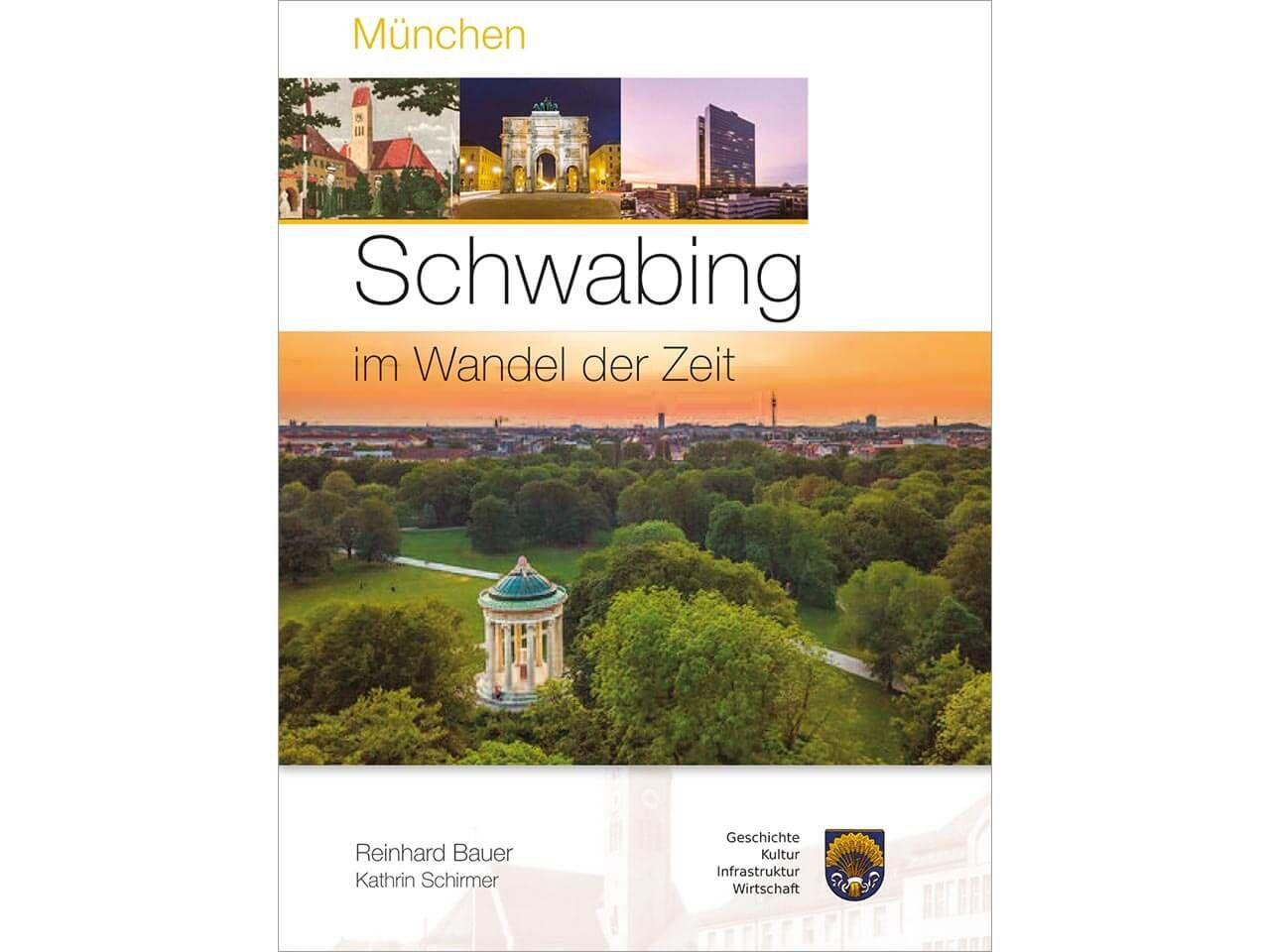 """Im Wandel der Zeit """"München – Schwabing"""""""