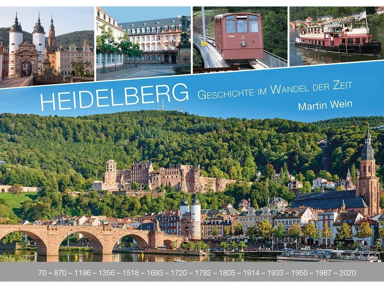 """Geschichte im Wandel der Zeit """"Heidelberg"""""""