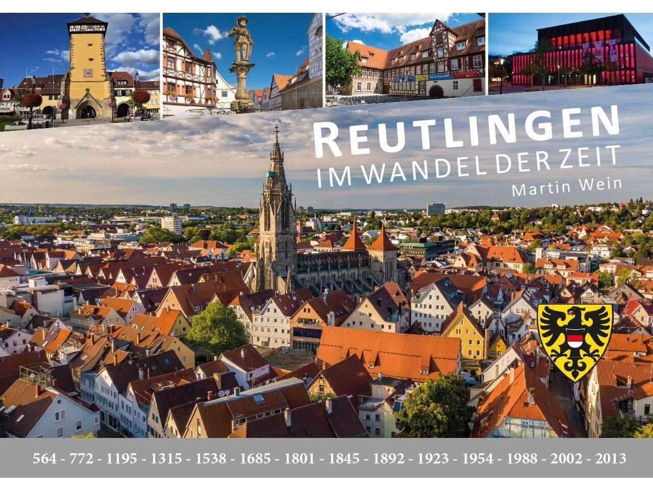 """Im Wandel der Zeit """"Reutlingen"""""""