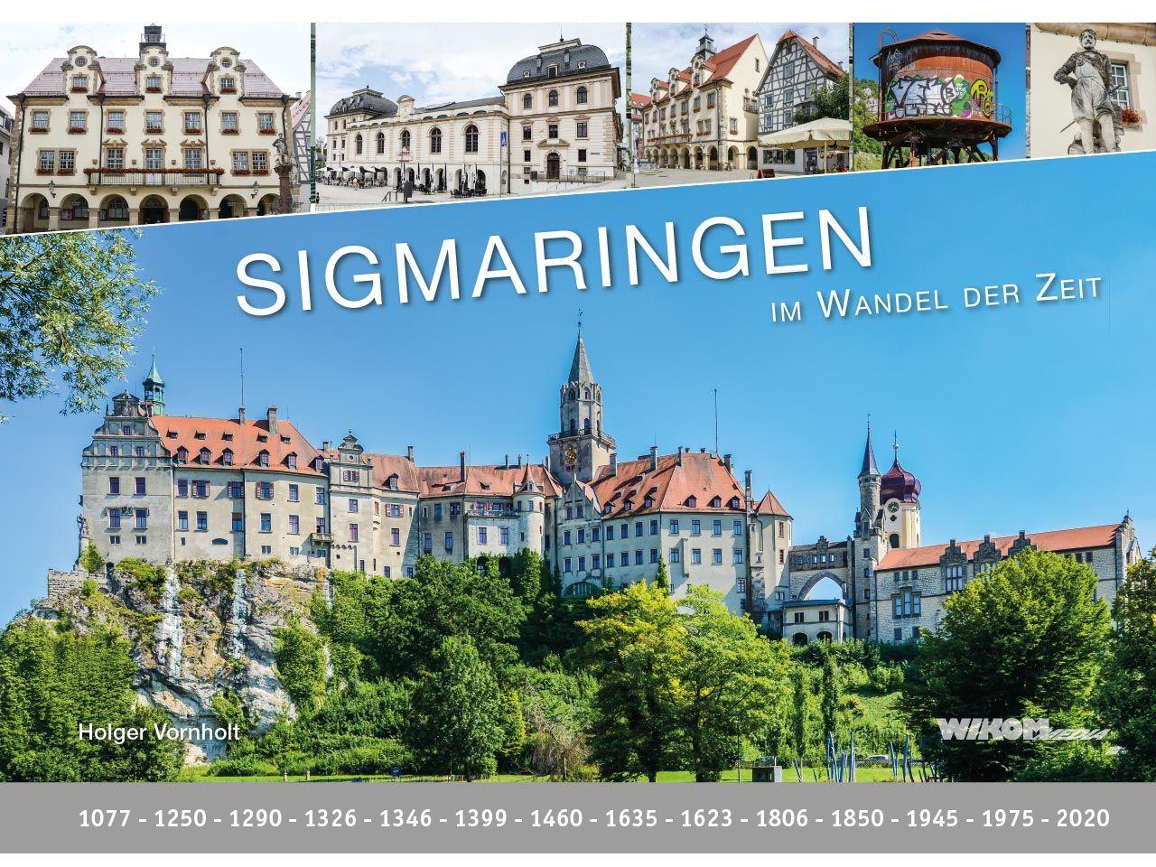 """Im Wandel der Zeit """"Sigmaringen"""""""