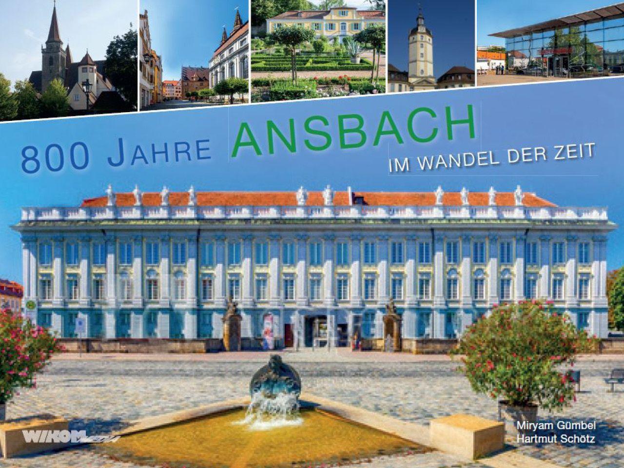"""Im Wandel der Zeit  """"Ansbach"""""""